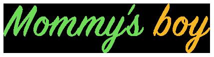Mommy's Boy - MommysBoy Series